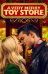 A Very Merry Toy Store Movie Streaming Online