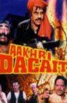 Aakhri Dacait Movie Streaming Online