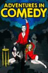 Adventures in Comedy Movie Streaming Online