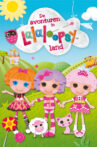 Adventures in Lalaloopsy Land: The Search for Pillow Movie Streaming Online