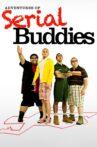 Adventures of Serial Buddies Movie Streaming Online
