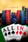 All In: The Poker Movie Movie Streaming Online