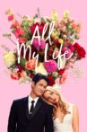 All My Life Movie Streaming Online