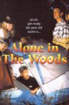 Alone in the Woods Movie Streaming Online