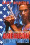 American Streetfighter Movie Streaming Online