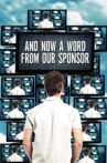 And Now a Word from Our Sponsor Movie Streaming Online