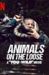 Animals on the Loose: A You vs. Wild Interactive Movie Movie Streaming Online