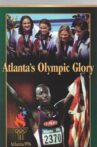 Atlanta's Olympic Glory Movie Streaming Online