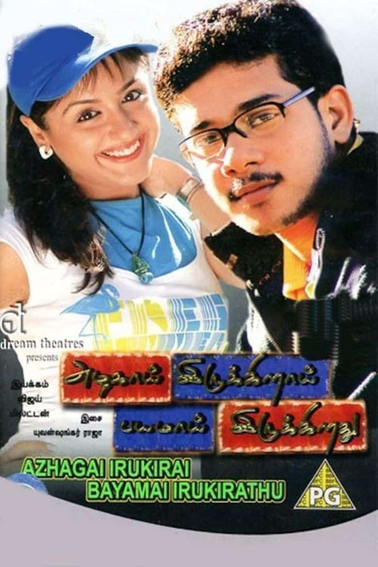 Azhagai Irukkirai Bayamai Irukkirathu Movie Streaming Online