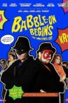 Babble-On Begins: The Director's Cut Movie Streaming Online