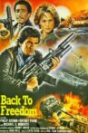 Back to Freedom Movie Streaming Online