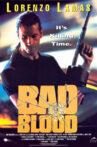 Bad Blood Movie Streaming Online