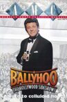 Ballyhoo: The Hollywood Sideshow! Movie Streaming Online