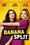 Banana Split Movie Streaming Online