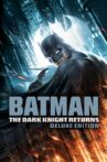 Batman: The Dark Knight Returns (Deluxe Edition) Movie Streaming Online