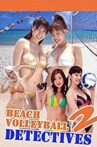 Beach Volleyball Detectives Part 2 Movie Streaming Online