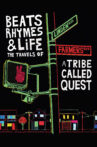 Beats Rhymes & Life: The Travels of A Tribe Called Quest Movie Streaming Online