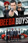 Beeba Boys Movie Streaming Online