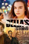 Bella's Story Movie Streaming Online