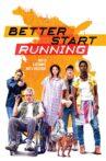 Better Start Running Movie Streaming Online