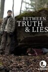 Between Truth and Lies Movie Streaming Online