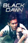 Black Dawn Movie Streaming Online