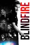 Blindfire Movie Streaming Online