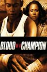Blood of a Champion Movie Streaming Online