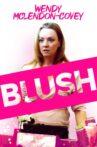 Blush Movie Streaming Online