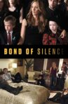 Bond of Silence Movie Streaming Online