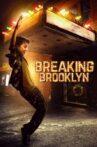 Breaking Brooklyn Movie Streaming Online