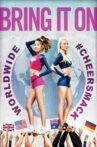 Bring It On: Worldwide #Cheersmack Movie Streaming Online