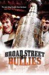 Broad Street Bullies Movie Streaming Online