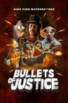 Bullets of Justice Movie Streaming Online