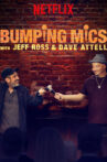 Bumping Mics with Jeff Ross & Dave Attell Movie Streaming Online