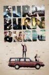 Burn Burn Burn Movie Streaming Online