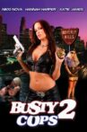 Busty Cops 2 Movie Streaming Online
