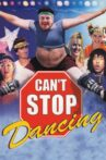 Can't Stop Dancing Movie Streaming Online