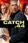 Catch.44 Movie Streaming Online