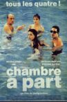 Chambre à part Movie Streaming Online