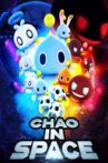Chao in Space Movie Streaming Online