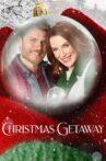 Christmas Getaway Movie Streaming Online
