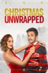 Christmas Unwrapped Movie Streaming Online