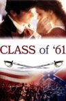 Class of '61 Movie Streaming Online