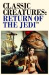 Classic Creatures: Return of the Jedi Movie Streaming Online