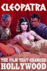 Cleopatra: The Film That Changed Hollywood Movie Streaming Online