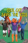Cool Cat Saves the Kids Movie Streaming Online