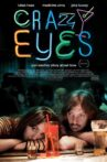 Crazy Eyes Movie Streaming Online