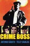Crime Boss Movie Streaming Online