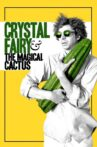 Crystal Fairy & the Magical Cactus Movie Streaming Online
